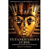 [(Tutankhamen's Curse: The Developing History of an Egyptian King)] [ By (author) Joyce Tyldesley ] [July, 2013]