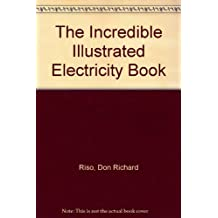 The Incredible Illustrated Electricity Book