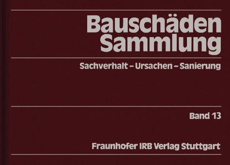 Bauschäden-Sammlung, 13 Bde, Bd.13