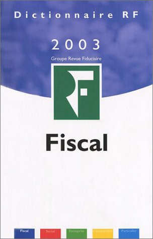 Dictionnaire fiscal 2003