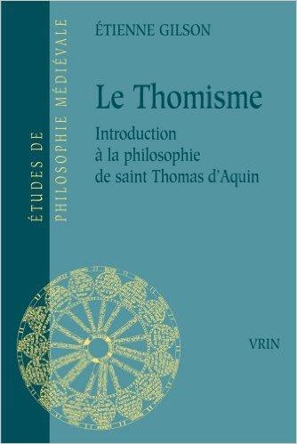 Le thomisme de Etienne Gilson ( 3 mai 2000 )