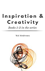 Inspiration & Creativity Series: Books 1 - 3