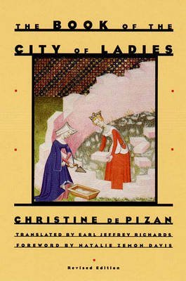 [The Book of the City of Ladies] (By: Christine De Pizan) [published: September, 1998]