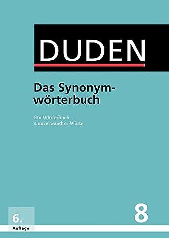 Das Synonymwörterbuch: Ein Wörterbuch sinnverwandter Wörter (Buch & Software) (Duden - Deutsche Sprache in 12 Bänden)