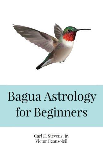 bagua-astrology-for-beginners-by-carl-e-stevens-jr-2016-03-05