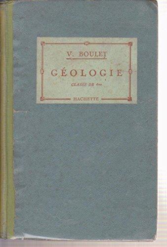Géologie classe de quatrieme par Boulet V.