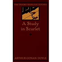 A Study in Scarlet (The Oxford Sherlock Holmes) (English Edition)