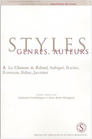 La Chanson de Roland, Aubign, Racine, Rousseau, Balzac, Jacottet