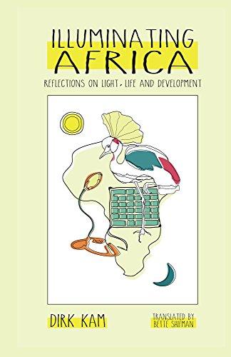 Illuminating Africa: Reflections on Light, Life and Development (English Edition)