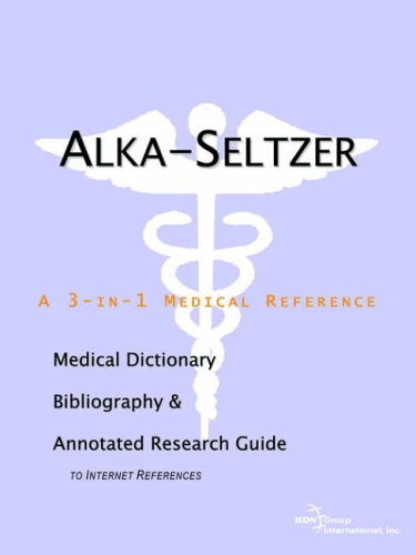 alka-seltzer-a-medical-dictionary-bibliography-and-annotated-research-guide-to-internet-references