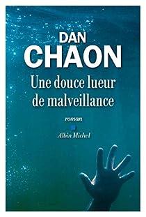 Une douce lueur de malveillance par Chaon