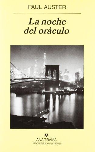 La Noche del Oraculo (Panorama de Narrativas)