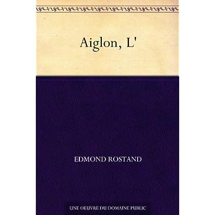 Aiglon, L'