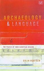 Archaeology & Language: The Puzzle of Indo-European Origins