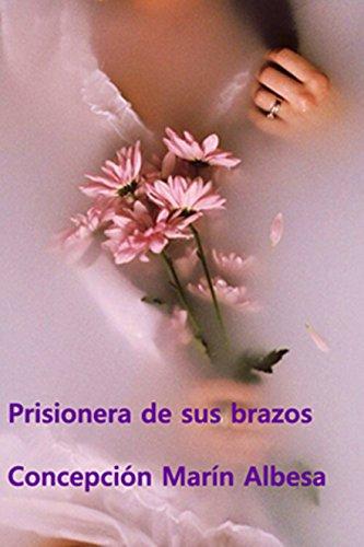 PRISIONERA DE SUS BRAZOS