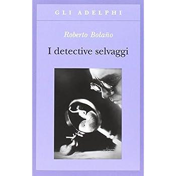 I Detective Selvaggi