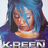 Songtexte von K‐Reen - Dimension