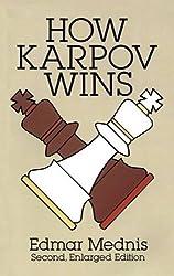 How Karpov Wins (Dover Chess)
