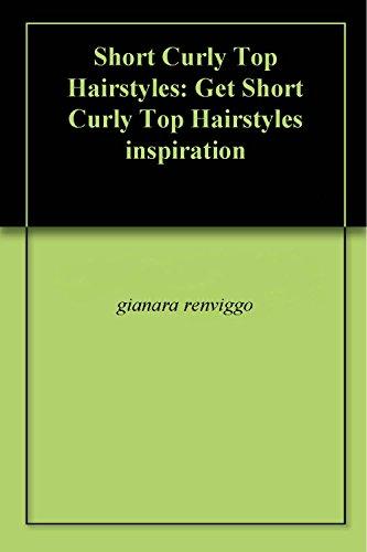 Black Hair Blonde Highlights (Short Curly Top Hairstyles: Get Short Curly Top Hairstyles inspiration (English Edition))