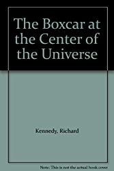 The Boxcar at the Center of the Universe