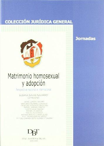 Matrimonio homosexual y adopción: Perspectiva nacional e internacional (Jurídica General-Jornadas)