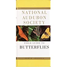 The Audubon Society Field Guide to North American Butterflies (The Audubon Society Field Guide Series)