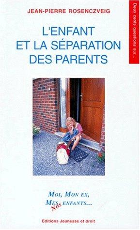 L'enfant et la séparation des parents