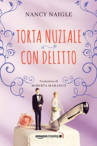 Torta nuziale con delitto (Adams Grove Vol. 3)