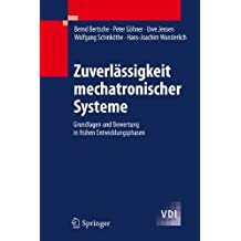 Zuverlässigkeit mechatronischer Systeme: Grundlagen und Bewertung in frühen Entwicklungsphasen (VDI-Buch)