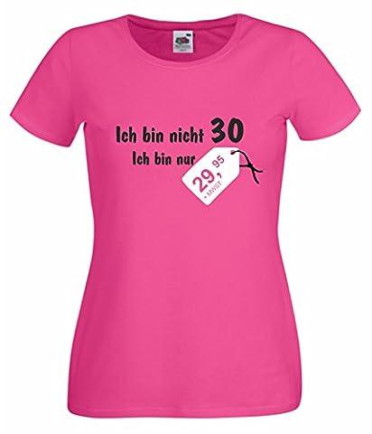 Damen T-Shirt Ich bin nicht 30 pink M