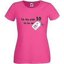 Damen T Shirt Ich Bin Nicht 30