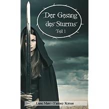 Der Gesang des Sturms - Teil 1: Fantasy Roman