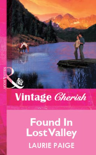 Found In Lost Valley (Mills & Boon Vintage Cherish) (Silhouette Special Edition)