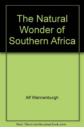 THE NATURAL WONDER OF SOUTHERN AFRICA.