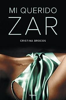 Mi querido zar eBook: Cristina Brocos: Amazon.es: Tienda