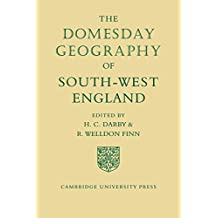 The Domesday Geography of South-West England (Domesday Geography of England)