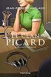 Le Clan Picard, Tome 3 - Les ambitions d'Aglaé