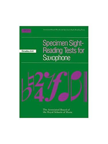 Specimen Sight-Reading Tests For Saxophone Grades 6-8