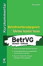 Betriebsverfassungsgesetz deutsch - türkisch: Kurzkommentar