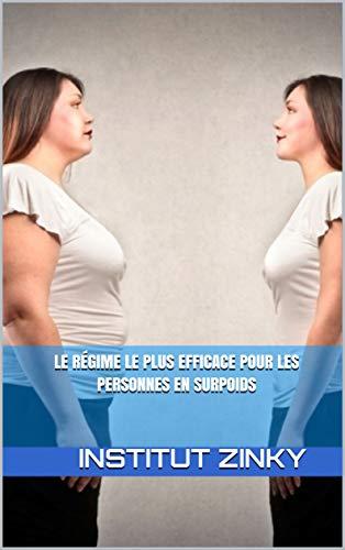 Le régime le plus efficace pour les personnes en surpoids   (Diététique et Phytothérapie  ) (French Edition) book cover