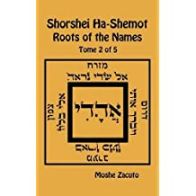 Shorshei Ha-Shemot - Roots of the Names - Tome 2 of 5