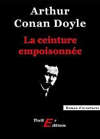 La ceinture empoisonnée par Arthur Conan Doyle