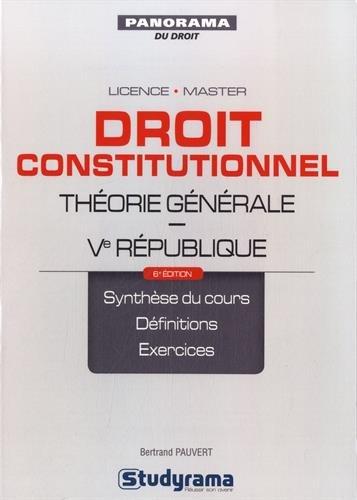 Droit constitutionnel : Théorie générale, Ve République