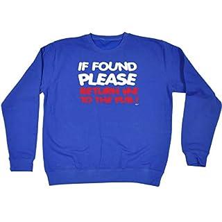 123t Funny Sweatshirt - If Found Please Return Me to The Pub Sweater Jumper Fashion Sweatshirts Mum Dad Mummy Daddy Slogan for Women Wine Beer Margarita Mojito Tequila Novelty Alco