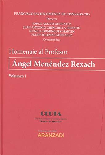 Homenaje al Profesor Ángel Menéndez Rexach - 2 Tomos (Papel + e-book) (Monografía)