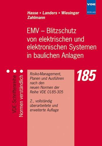 EMV - Blitzschutz von elektrischen und elektronischen Systemen in baulichen Anlagen