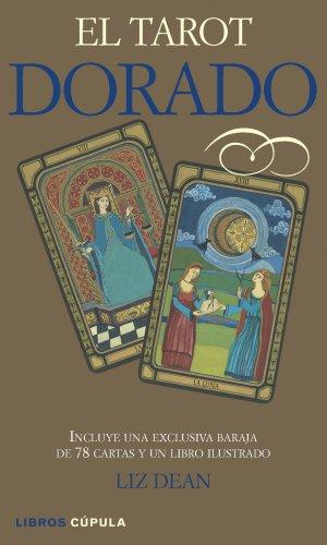 Descargar Libro El Tarot Dorado (Esoterismo) de Liz Dean