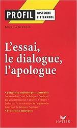 L'essai, le dialogue, l'apologue