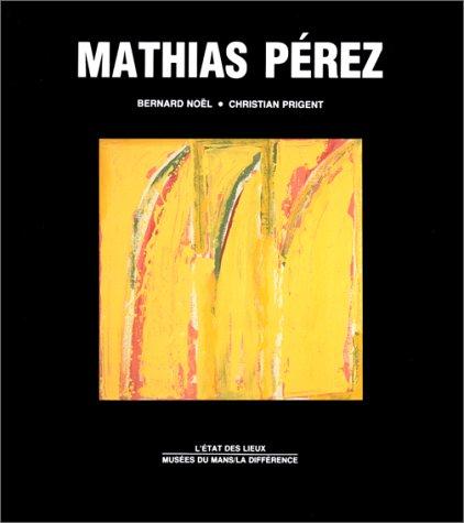 Mathias Pérez par Christian Prigent