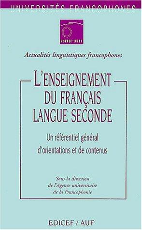 L'enseignement du français langue seconde : un référentiel général d'orientations et de contenus
